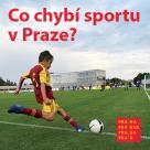 Dotazník pro veřejnost na podporu sportu v Praze